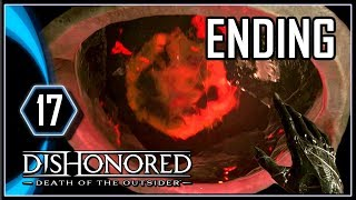 Dishonored Death of the Outsider Ending Gameplay PS4 - The Ritual Hold [Part 17]