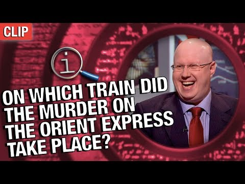QI | On Which Train Did The Murder On The Orient Express Take Place?