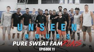 Pure Sweat Fam Open Runs feat NBA Players + 2 Chainz   Unseen Hours Ep. 11