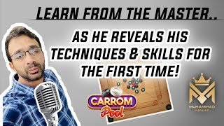 """1st time """"Voice over""""🔥Muhammad Hawaii🔥 sharing his ideas and techniques of playing carrom