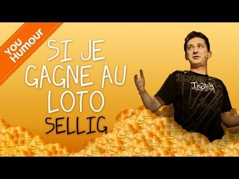 SELLIG - Si je gagne au loto