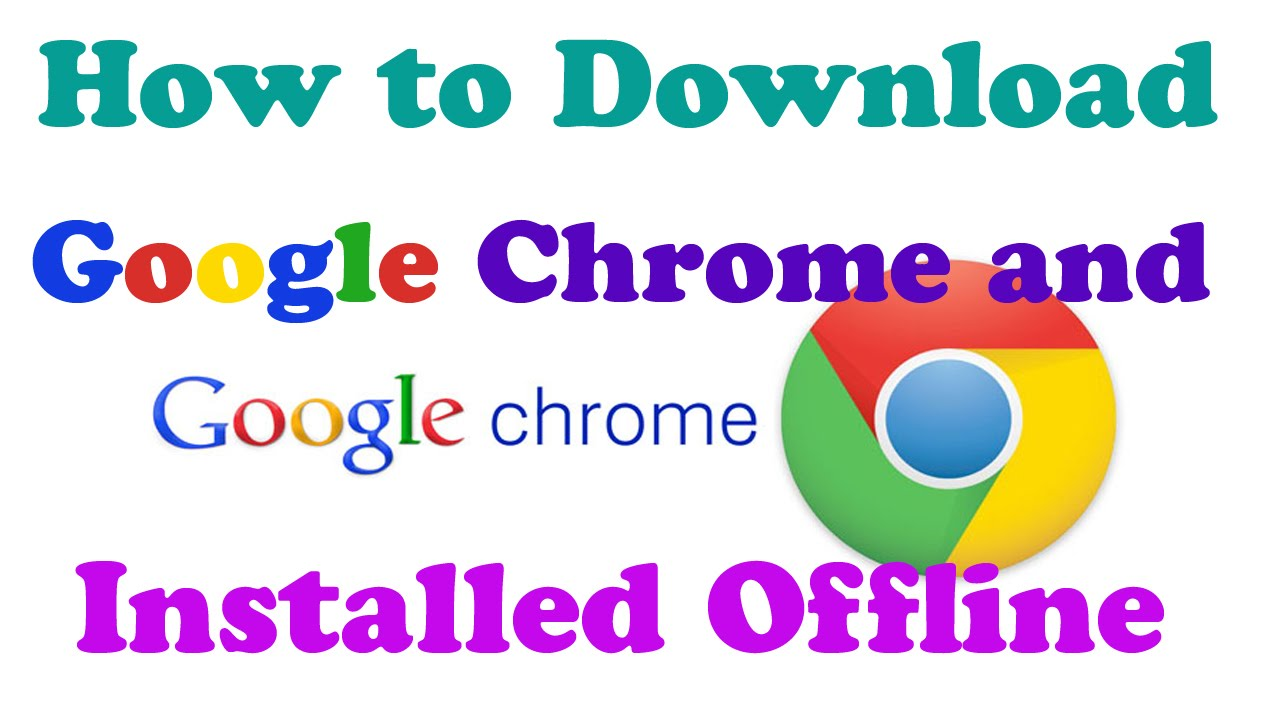 Hindi How To Download Google Chrome And Installed Offline
