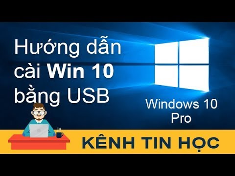 Hướng dẫn chi tiết cách cài Win 10 bằng USB (Windows 10 Pro)