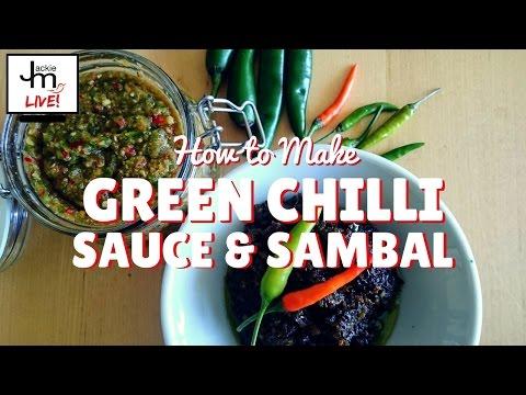 LIVE - How to Make Green Chilli Sauce and Sambal