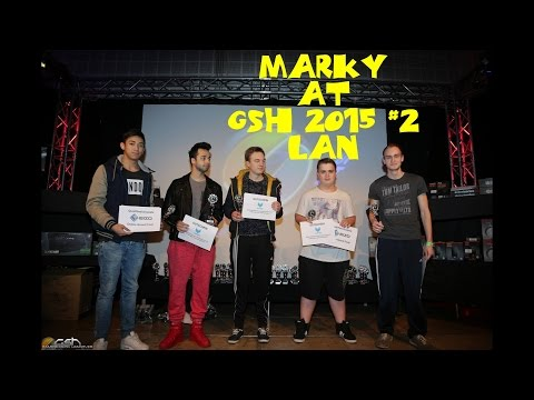 CS:GO - MaRky At GSH 2015 #2 LAN