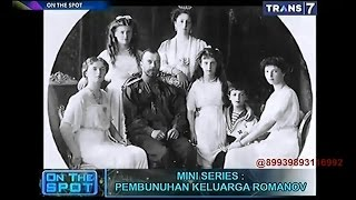 On The Spot Killing Series Pembunuhan Keluarga Romanov