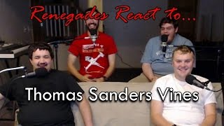 Renegades React to... Thomas Sanders Vines