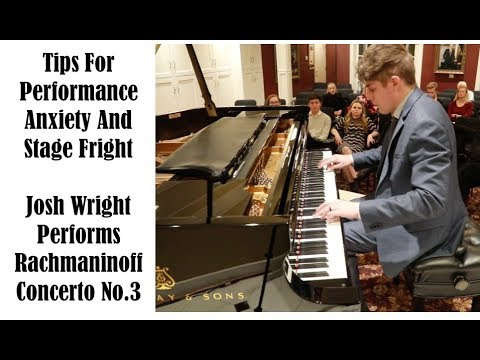 PLAY YOUR BEST, Overcome Nerves, and Prepare Mentally For Performance - Josh Wright Piano TV