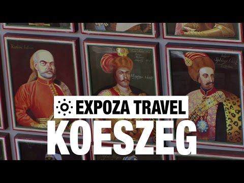 Koeszeg (Hungary) Vacation Travel Video Guide