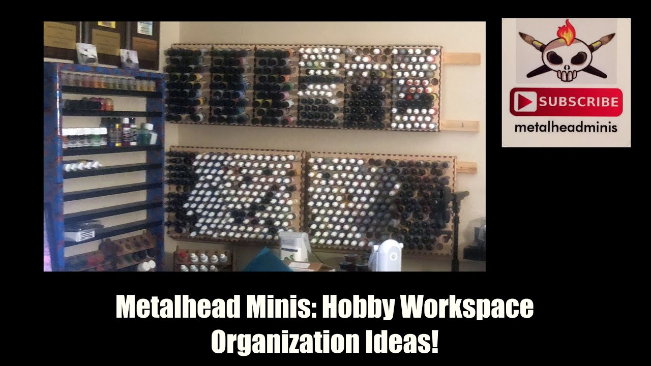 Metalhead Minis: Hobby Workspace Organization Ideas!