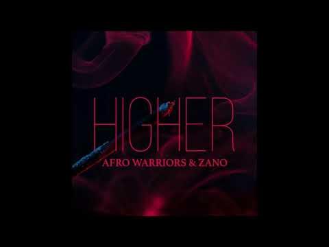 Afro Warriors & Zano - Higher