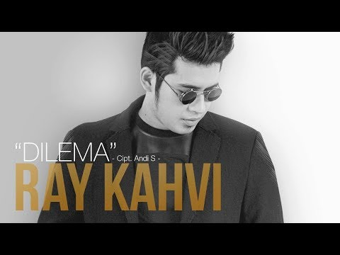 Ray Kahvi - Dilema (Official Radio Release)