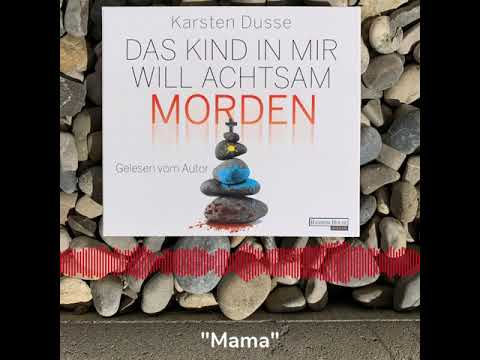Das Kind in mir will achtsam morden YouTube Hörbuch Trailer auf Deutsch