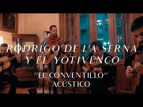 Rodrigo de la Serna y el Yotivenco  El Conventillo CMTV Acústico