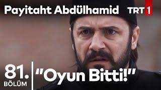 Payitaht Abdülhamid 81. bölüm - Final sahnesi