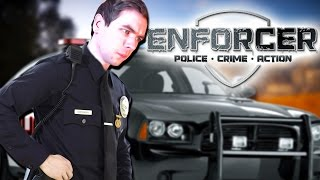 RESPECT MY AUTHORITAH! | Enforcer: Police Crime Action