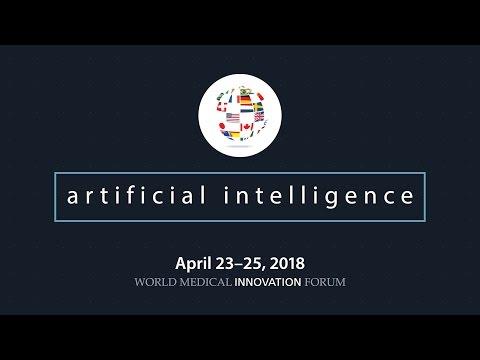 2018 World Medical Innovation Forum  | Artificial Intelligence