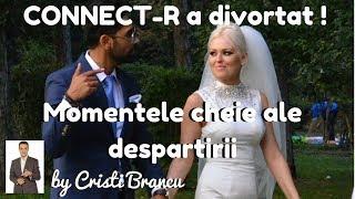 Connect-R a divortat ! Momentele-cheie ale despartirii ~ by Cristi Brancu