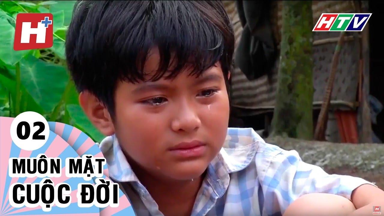 Muôn Mặt Cuộc Đời - Tập 02  | Phim Tình Cảm Việt Nam Hay Nhất 2017