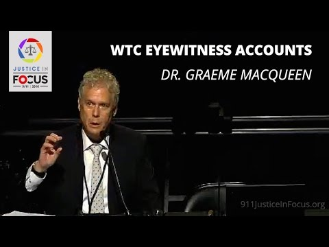 Dr. MacQueen Presents Analysis of WTC Eyewitness Accounts