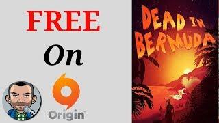 FREE Game Alert - Dead In Bermuda (Origin)
