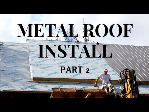 METAL ROOF INSTALL: part 2