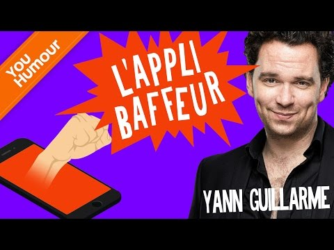 "YANN GUILLARME - L'appli ""Baffeur"""