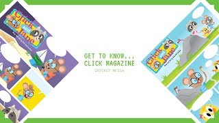 Cricket Media | Get to Know...Click Magazine