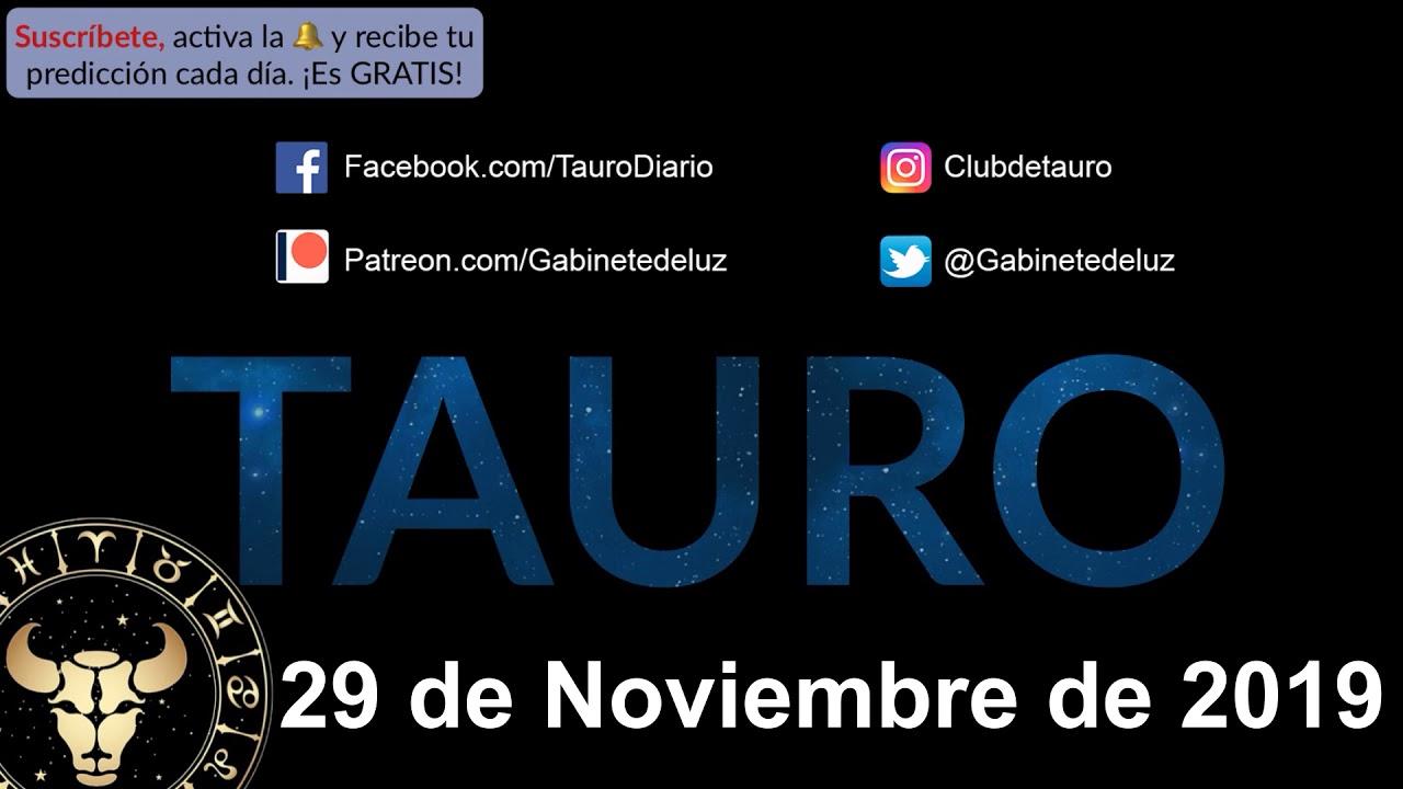 Horoscopo Diario Tauro 29 De Noviembre De 2019