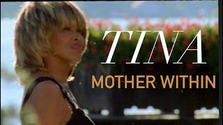 Tina Turner - Mother Within (Heavenly Home) -
