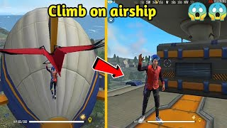How to climb on airship with gun in free fire / climb on airship by using glider - garena free fire