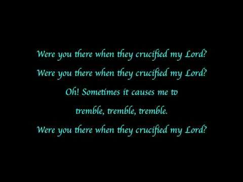 Were You There? (When They Crucified My Lord) - Piano with Lyrics
