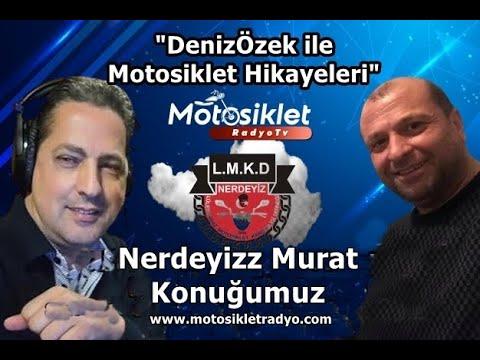 Motosiklet Hikayeleri Nerdeyizz Murat Röportajı