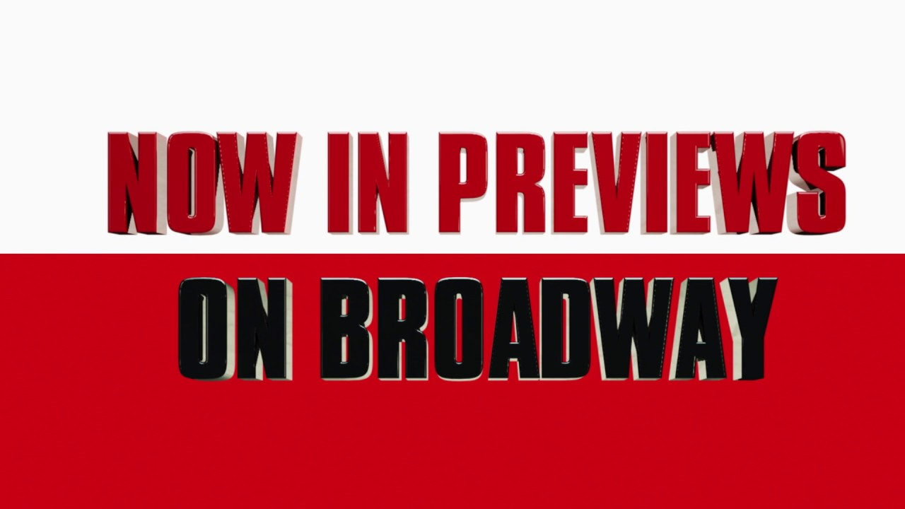 Now In Previews on Broadway | Original Broadway Cast