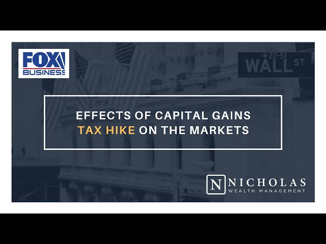 Effects of Capital Gains Tax Hike on the Markets