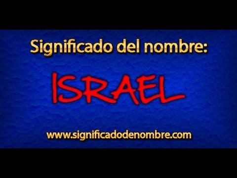 Significado de Israel   ¿Qué significa Israel?