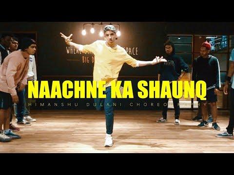 Raftaar x Brodha V - Naachne Ka Shaunq    Himanshu Dulani Dance Choreography Mp3