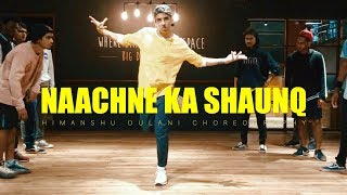 Raftaar x Brodha V Naachne Ka Shaunq || Himanshu Dulani Dance Choreography