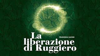 Opera McGill: La liberazione di Ruggiero