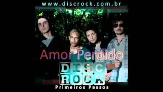 Disc Rock - Amor Perdido