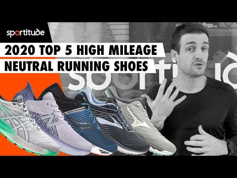 2020 Top 5 High Mileage Neutral Running Shoes | Sportitude