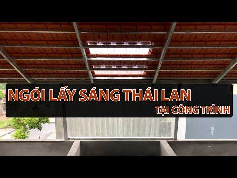 Ngói Lợp Lấy Sáng Thái Lan Tại Công Trình | Ngói Lấy Sáng Thái Lan | Ngói Lợp 22 Lấy Ánh Sáng