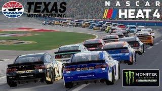 TEXAS!   NASCAR Heat 4   Championship Season   Monster Energy NASCAR Cup Series   Race 7