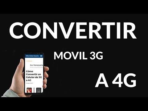 Cómo Convertir un Celular de 3G a 4G