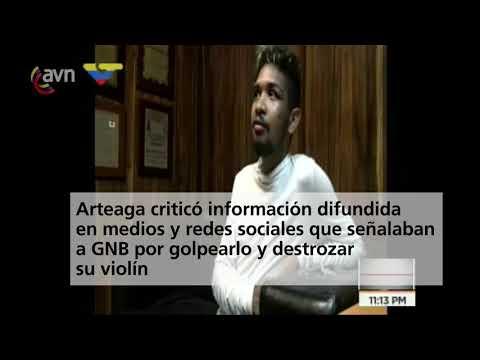 Wuilly Arteaga: En ningún momento la GNB destrozó mi violín