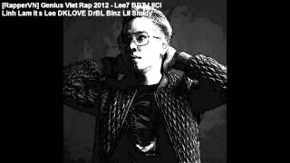 [RapperVN] Genius Viet Rap 2012 - Lee7 BDT LilCi