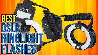6 Best DSLR Ringlight Flashes 2017