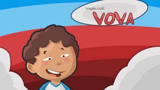 Truyện cười Vova hay nhất| chuyện cười vova mới nhất