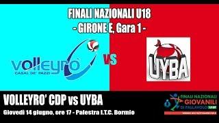 Gambar cover Ore 18.15 - Finali Nazionali U18 - Girone E: Volleyrò CDP / UYBA