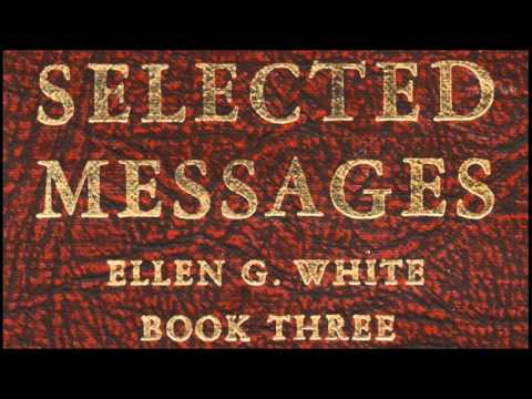 05-21_Ellen White's Reports on the Minneapolis Conference - Selected Messages 3 (3SM) E.G. White